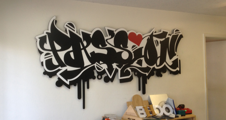 """PASSION"" on our wall"